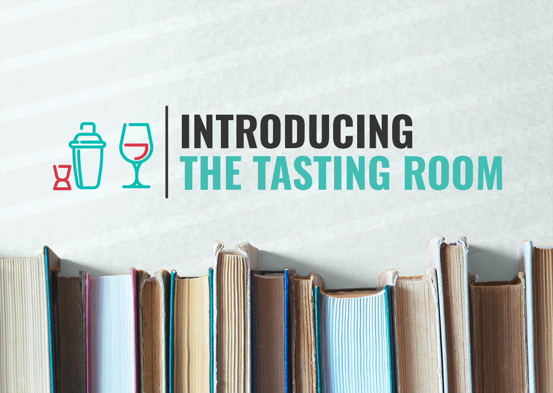 Introducing the Tasting Room