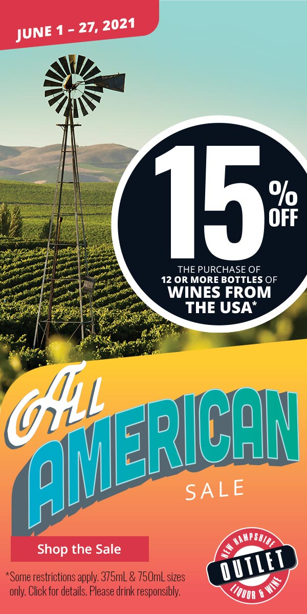 All American Sale - 15% off the purchase of 12 or more bottles of wines from the USA. *Some restrictions apply. 375mL & 750mL sizes only. Click for details. Please drink responsibly.